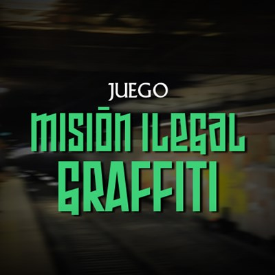 Misión Ilegal: Graffiti